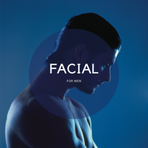 Facial for men in Paddington, Sydney